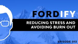 Fordify Episode 13 Ford Saeks business growth speaker