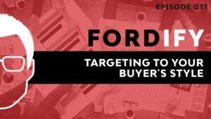 targeting to your buyer's style fordify ford saeks