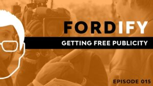 getting free publicity fordify ford saeks